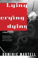 Lying, Crying, Dying