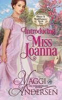 Introducing Miss Joanna