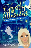 Ghostly Illusions