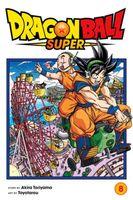 Dragon Ball Super, Vol. 8: Sign Of Son Goku's Awakening