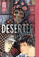 Deserter: Junji Ito Story Collection
