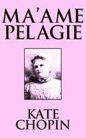 Ma'ame Pelagie