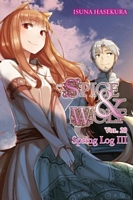 Spice and Wolf, Vol. 20: Spring Log III