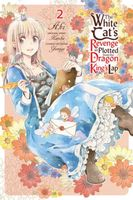 The White Cat's Revenge as Plotted from the Dragon King's Lap, Vol. 2