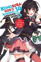 Konosuba: God's Blessing on This Wonderful World!, Vol. 14: The Crimson Magic Trials