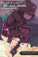 Sword Art Online Alternative Gun Gale Online, Vol. 6: One Summer Day