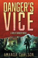 Danger's Vice