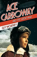 Ace Carroway and the Great War