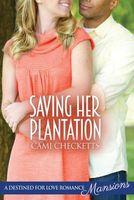 Saving Her Plantation