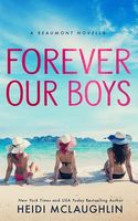 Forever Our Boys by Heidi McLaughlin