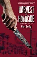 Harvest of Homicide