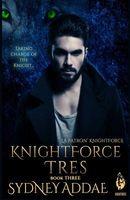 KnightForce Tres