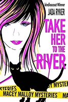 Take Her to the River
