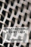 Phantasmion, a Fairy Tale