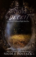 Of Gold and Deceit