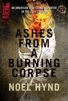 Ashes from a Burning Corpse
