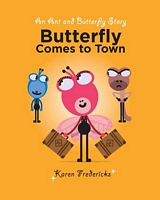 Butterfly Comes to Town