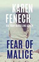 Fear of Malice