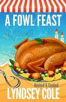 A Fowl Feast