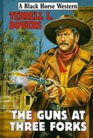 The Guns at Three Forks