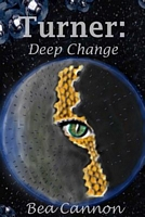 Turner: Deep Change