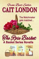The Rose Basket: Novella
