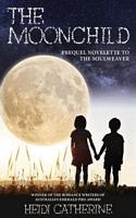 The Moonchild: Prequel