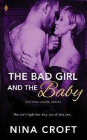 The Bad Girl and the Baby