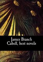 James Branch Cabell, Best Novels