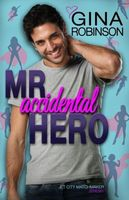 Mr. Accidental Hero