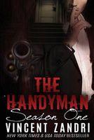 The Handyman Season I