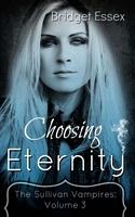 Choosing Eternity: