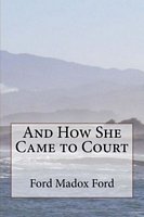 And How She Came to Court