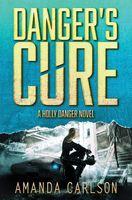 Danger's Cure
