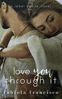 Love You Through It