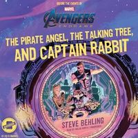 The Pirate Angel, the Talking Tree, and Captain Rabbit