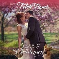 How to Fetch a Fiance