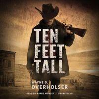 Ten Feet Tall: Collected Stories