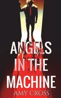 Angels in the Machine