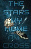 The Stars My Home