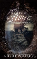 Of Straw and Stone