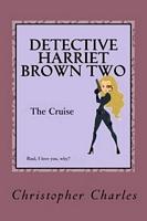 Detective Harriet Brown Two