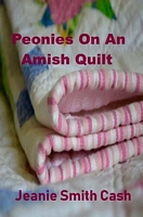 Peonies On An Amish Quilt