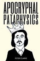 Apocryphal Pataphysics