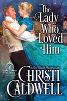 The Lady Who Loved Him