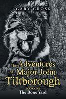 The Adventures of Major John Tiltborough