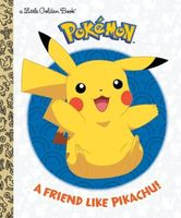 A Friend Like Pikachu!