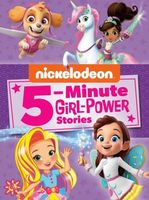 Nickelodeon 5-Minute Girl-Power Stories