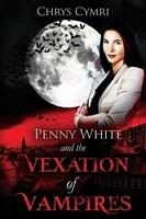 The Vexation of Vampires