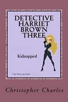 Detective Harriet Brown Three